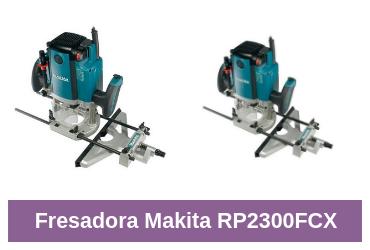 análisis de la makita RP2300FCX